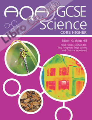 AQA GCSE Science Core Higher.