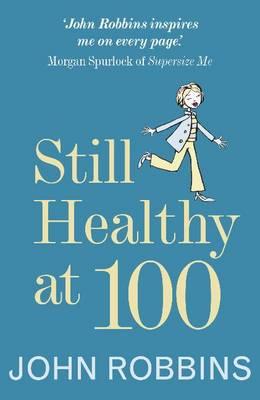Still Healthy at 100.