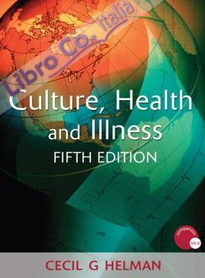 Culture, Health and Illness.