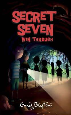 Secret Seven Win Through.