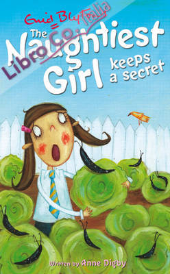 Naughtiest Girl Keeps a Secret.