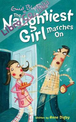 Naughtiest Girl Marches on.