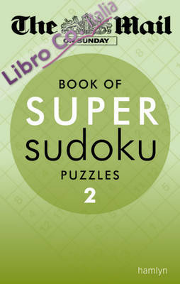 Mail on Sunday Book of Super Sudoku Puzzles