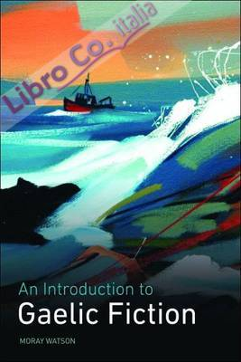 Introduction to Gaelic Fiction