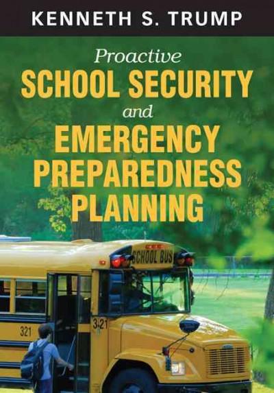 Proactive School Security and Emergency Preparedness Plannin.