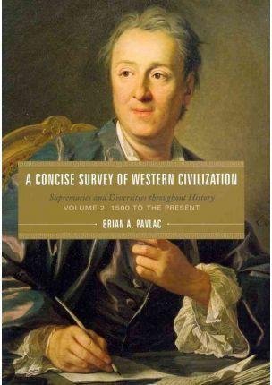 Concise Survey of Western Civilization.
