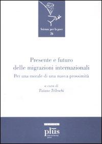 Presente e futuro delle migrazioni internazionali