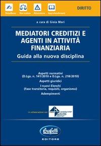 Mediatori creditizi e agenti in attività finanziaria