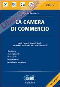La camera di commercio. Con CD-ROM