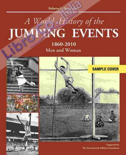 A World history of the jumping events. 1860-2010 man and woman