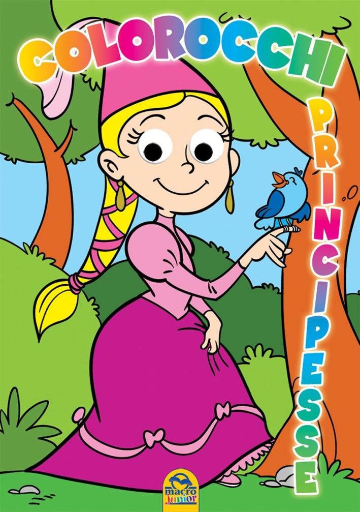 Colorocchi. Ediz. illustrata. Vol. 1: Principesse