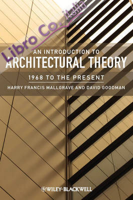 An introduction to architectural theory. 1968 to the present