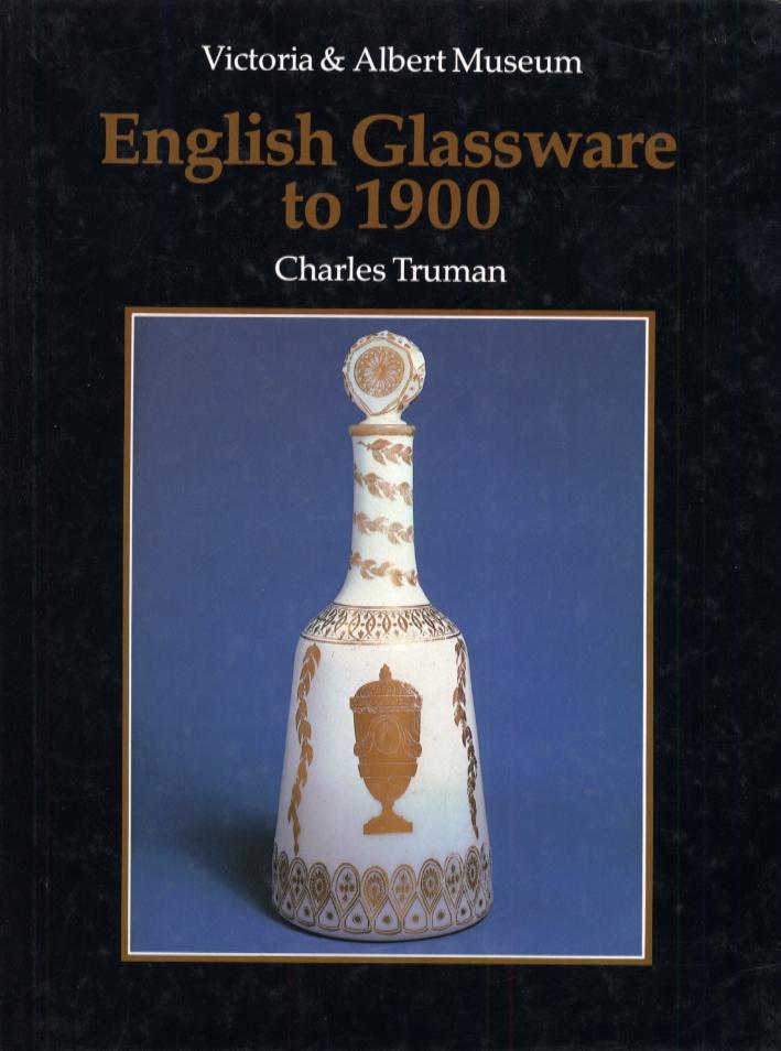 English Glassware to 1900