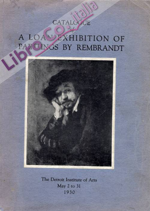 Catalogue of a loan exhibition of paintings by Rembrant