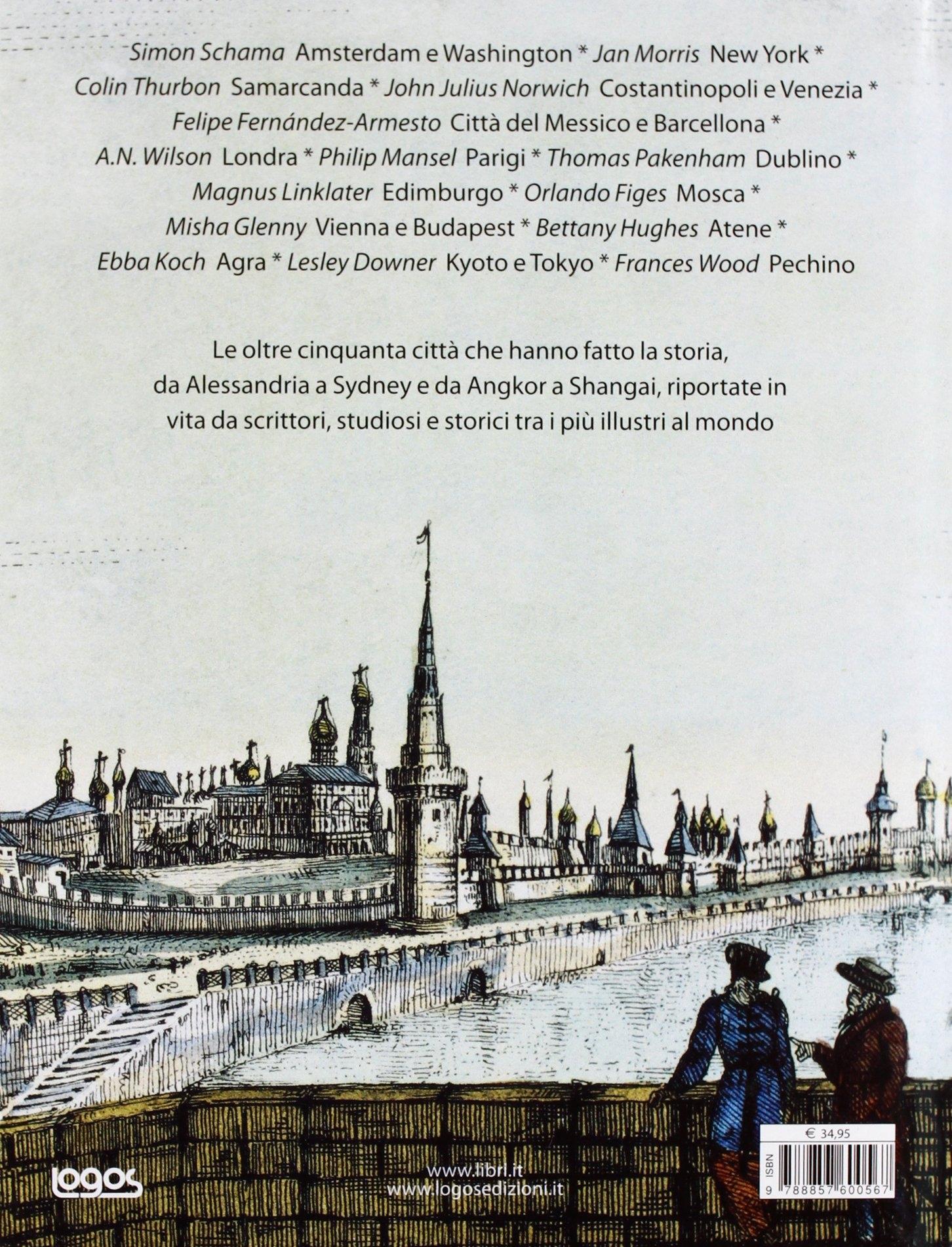 Le città che hanno fatto la storia