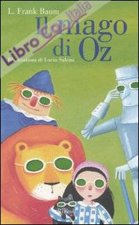 Il mago di Oz. Ediz. illustrata