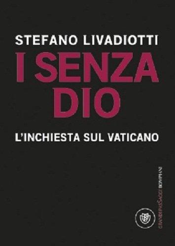 I senza Dio. L'inchiesta sul Vaticano
