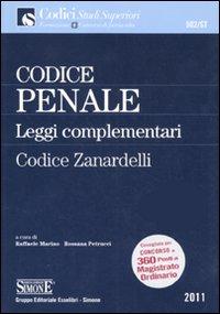 Codice penale e leggi complementari. Codice Zanardelli