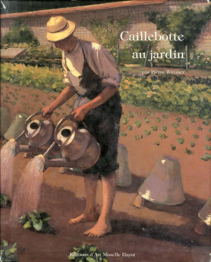 Caillebotte au Jardin la Periode d'Yerres (1860-1879)