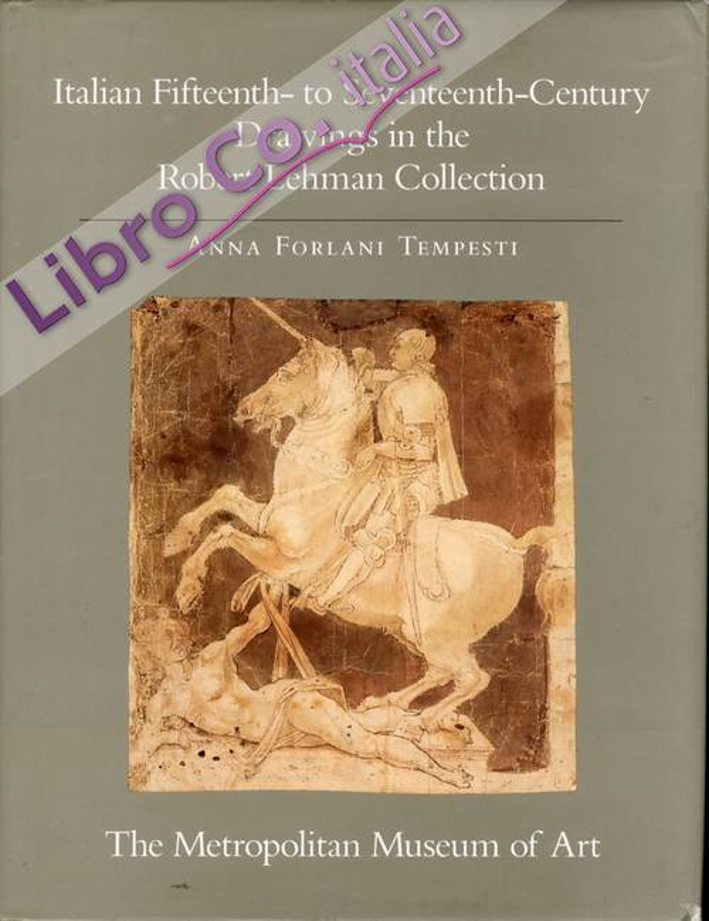 The Robert Lehman Collection. V. Italian Fifteenth to Seventeenth Century Drawings.