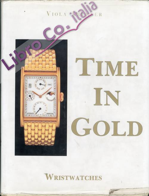 Time in Gold. Wristwatches.
