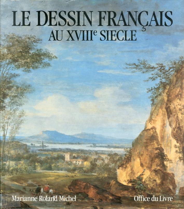 Le Dessin Français au XVIII Siecle