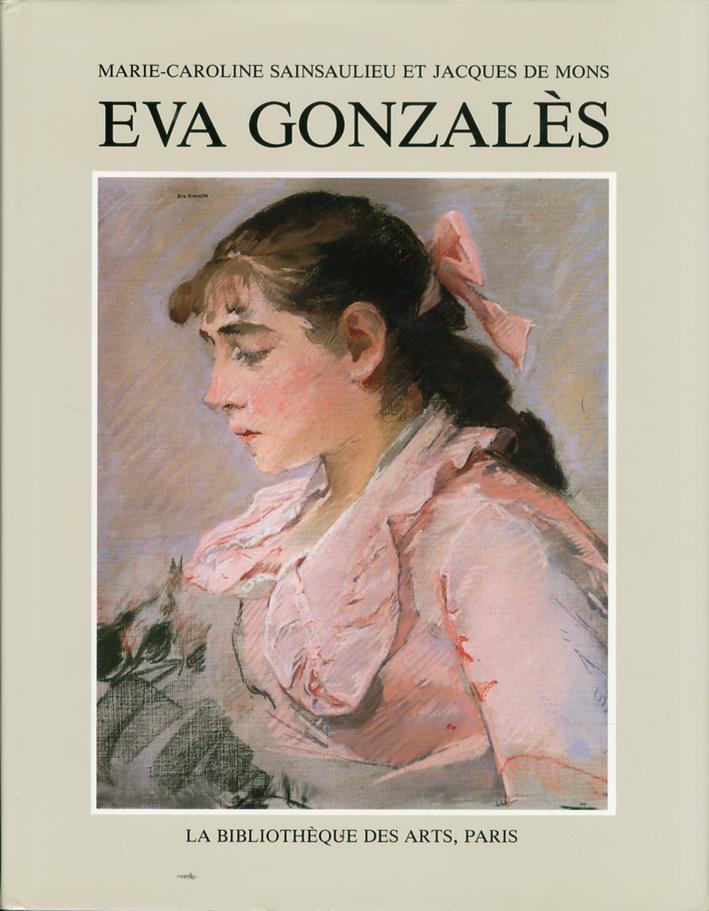 Eva Gonzalès. 1849-1883. etude critique et raisonne.