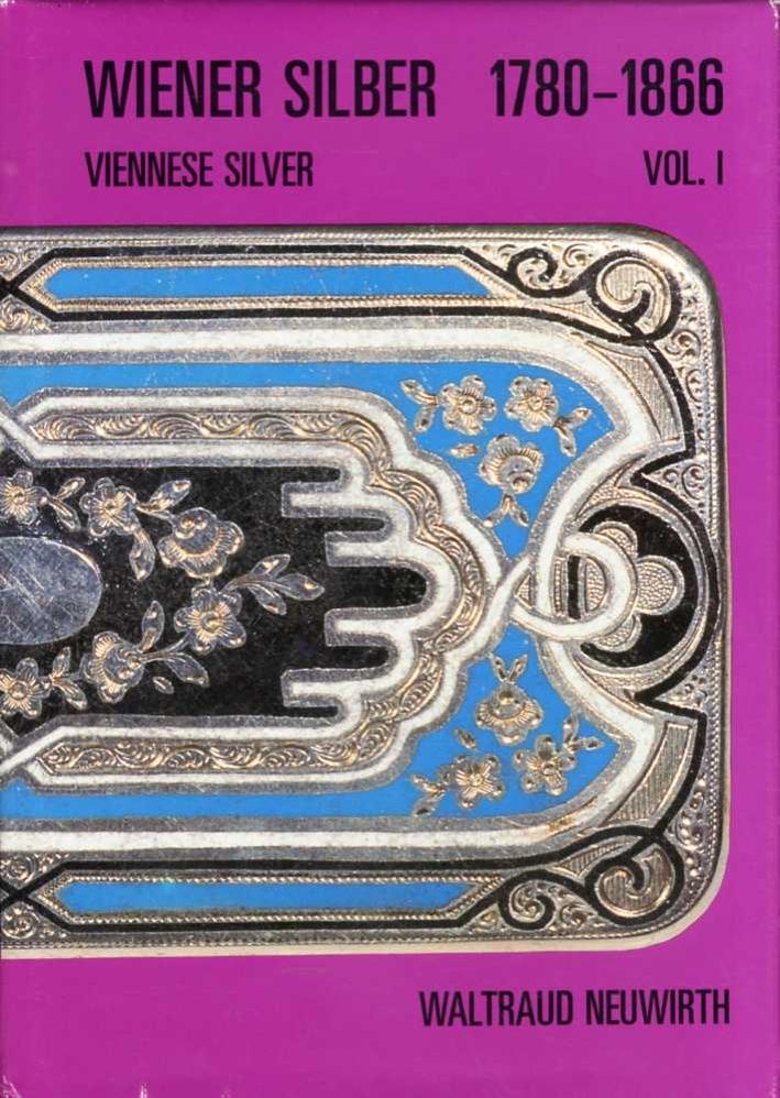Wiener Silber 1780-1866. Viennese Silver.
