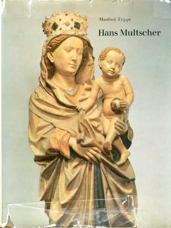 Hans Multscher. Seine ulmer schaffenzeit 1427-1467.