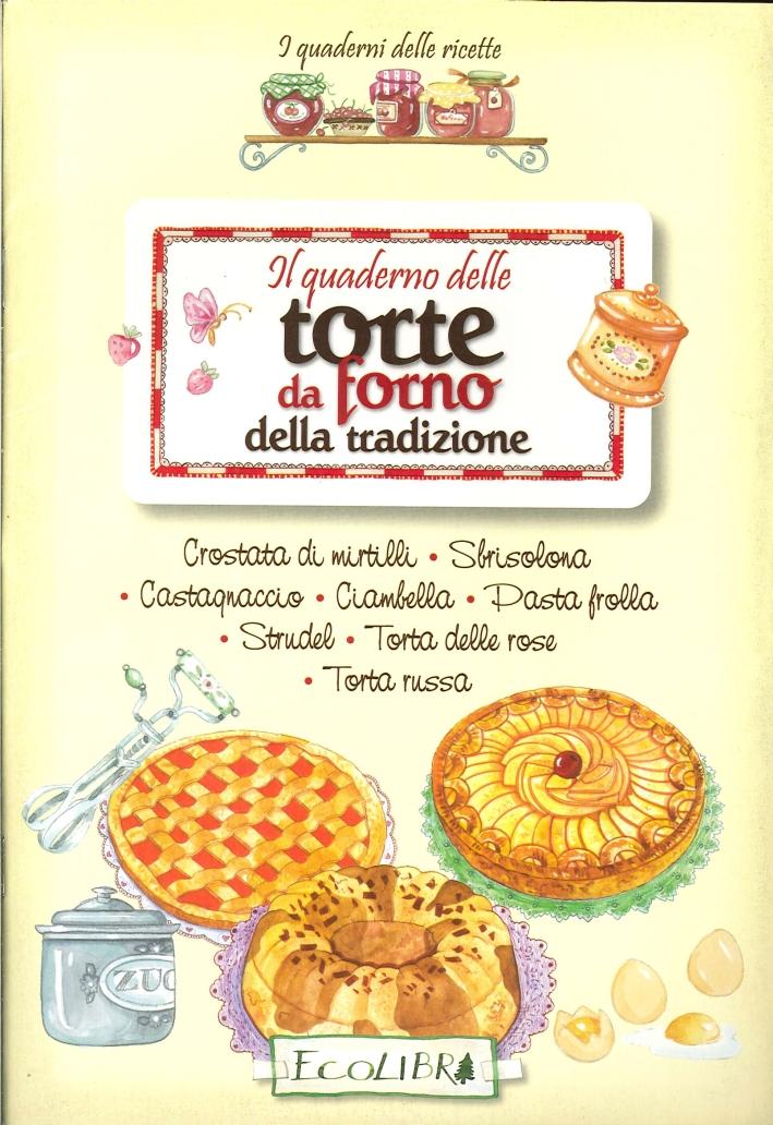 Quaderno delle Torte da Forno.