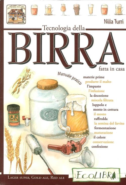 Tecnologia della Birra Fatta in Casa.