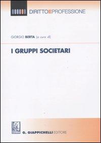 I gruppi societari.