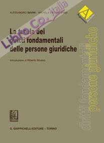 La tutela dei diritti fondamentali delle persone giuridiche.