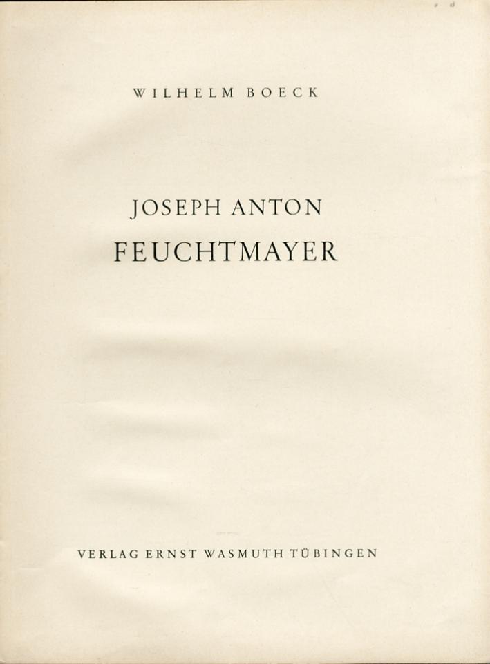 Joseph Anton. Feuchtmayer.