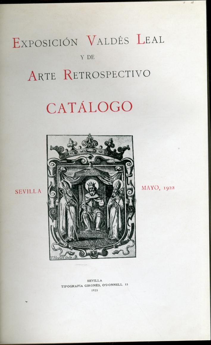 Exposiciòn Valdès Leal y de Arte Retrospectivo Catàlogo