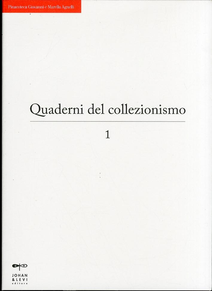 I Quaderni del Collezionismo. Vol. 1