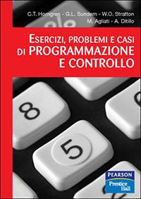 Esercizi, problemi e casi di programmazione e controllo.