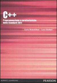 C++ 2011. Programmazione e caratteristiche dello Standard 2011.