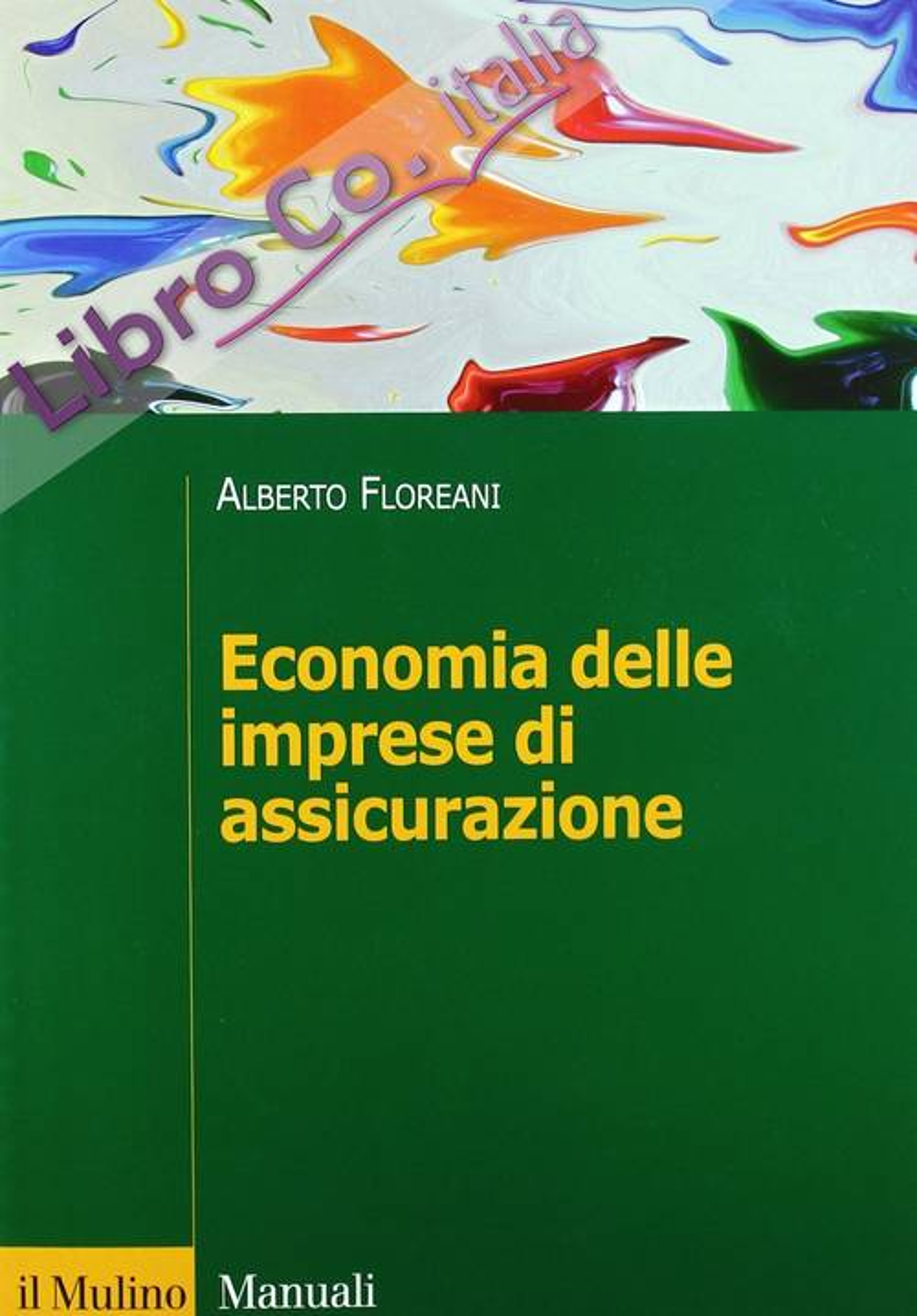 Economia delle imprese di assicurazione.