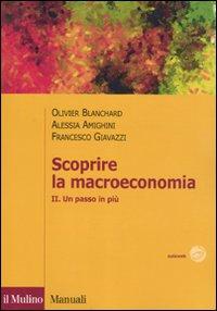 Scoprire la macroeconomia. Vol. 2: Un passo in più