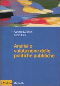 Analisi e valutazione delle politiche pubbliche.