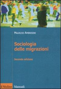 Sociologia delle migrazioni.