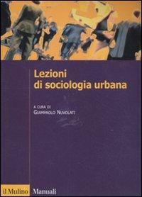 Lezioni di sociologia urbana