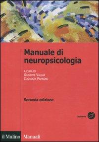 Manuale di neuropsicologia.
