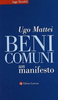 Beni comuni. Un manifesto.