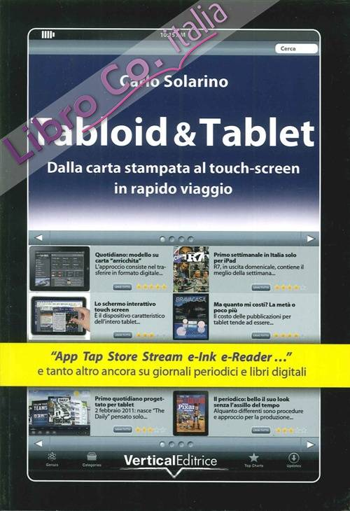 Tabloid & Tablet. Dalla carta stampa al touch screen in rapido viaggio