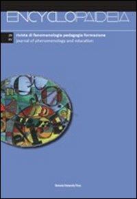 Encyclopaideia. Rivista di fenomenologia, pedagogia, formazione. Ediz. italiana e inglese. Vol. 29