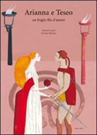 Arianna e Teseo. Un fragile filo d'amore