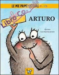 Arturo. Ediz. illustrata