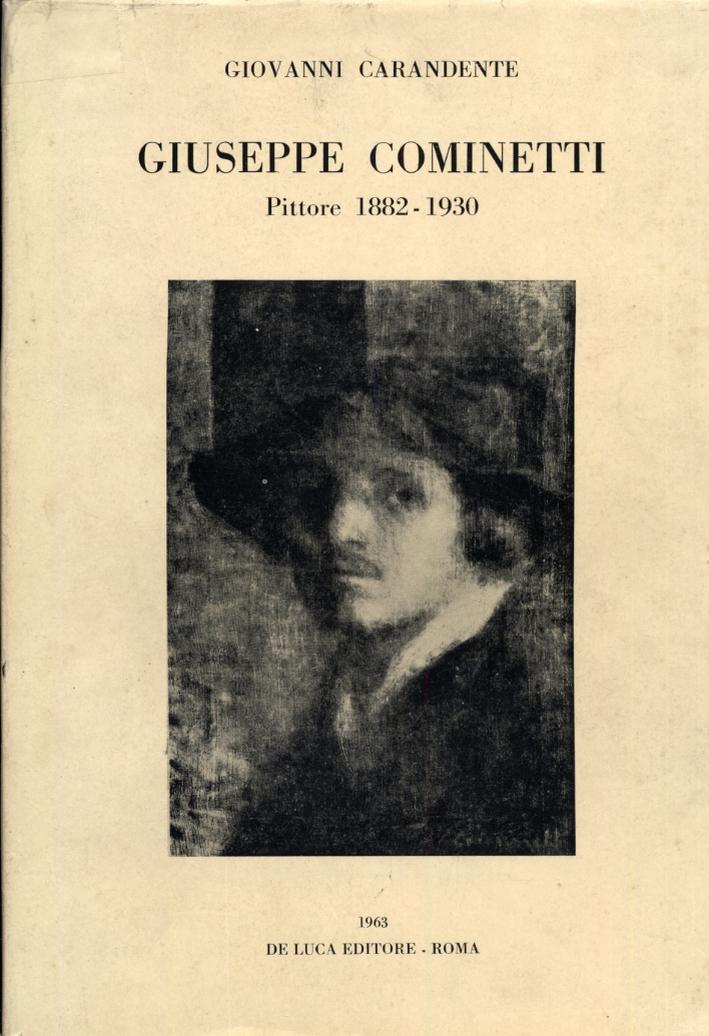 Giuseppe Cominetti. Pittore 1882-1930